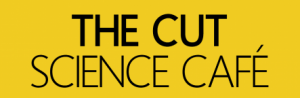 Science Cafe at The Cut